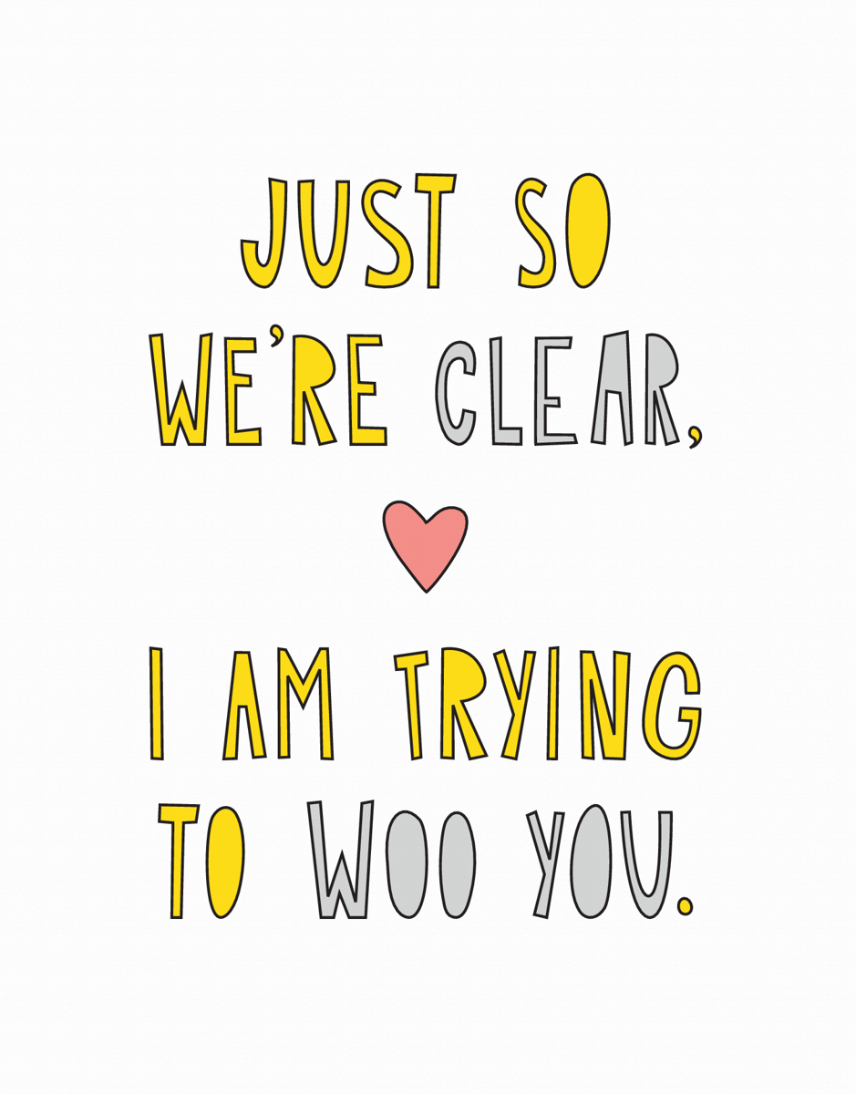 I am Trying to Woo You Love Card