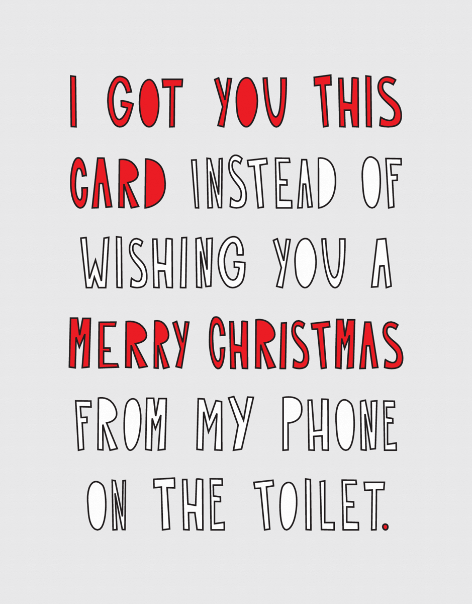 Merry Christmas From The Toilet