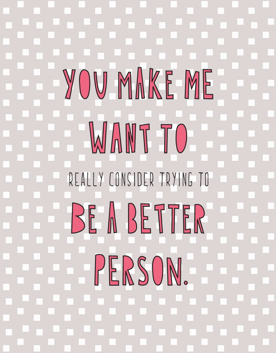 Be A Better Person
