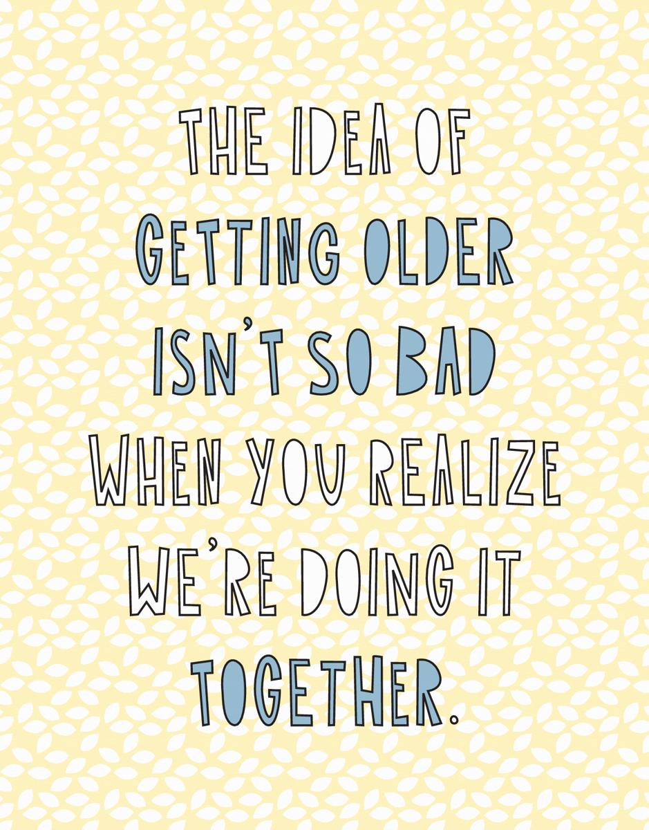 Getting Older Together