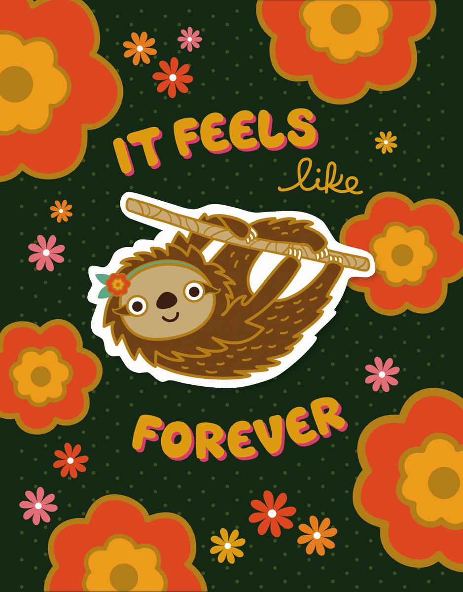 Forever Sloth