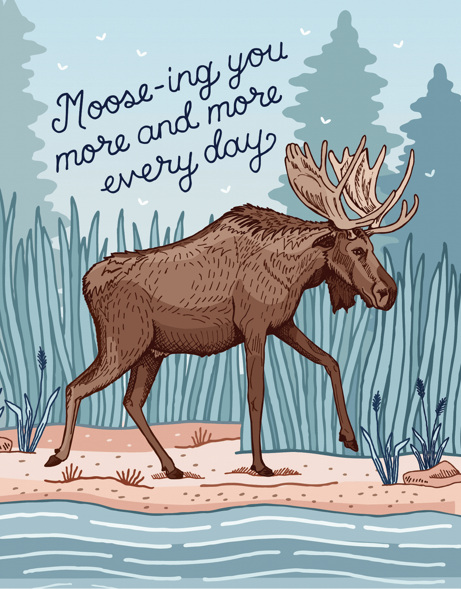 Moose You Everyday