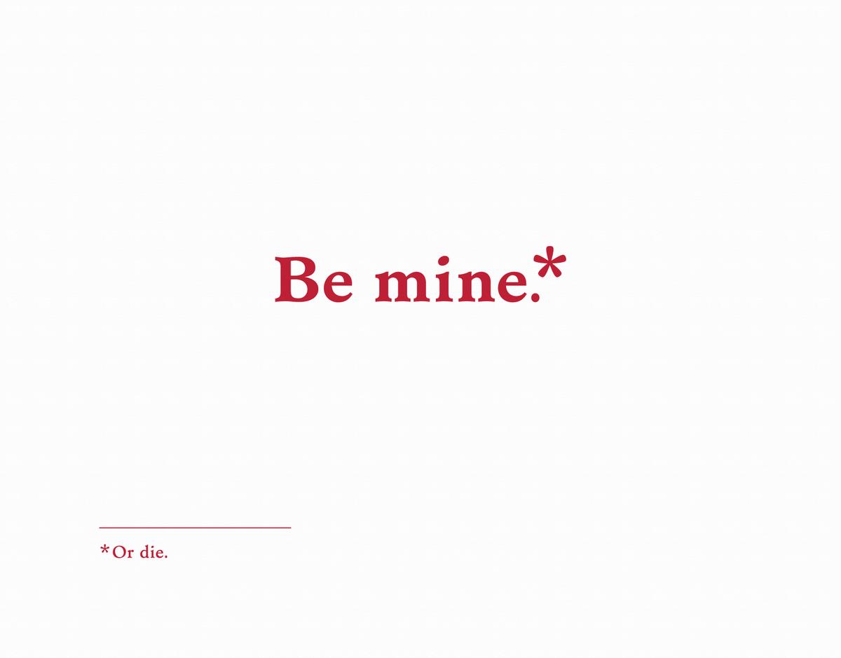 Sarcastic Be Mine Valentine Card