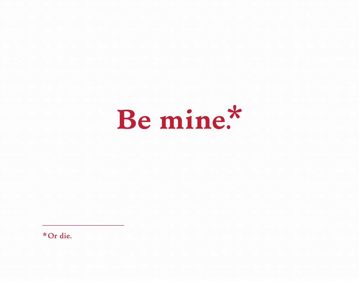 Sarcastic Be Mine Valentine Card