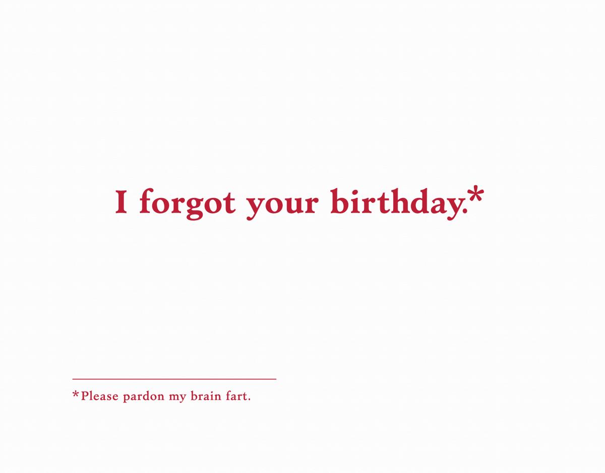 Forgot Your Birthday