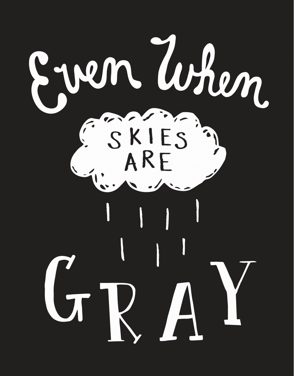 When Skies Are Gray Card