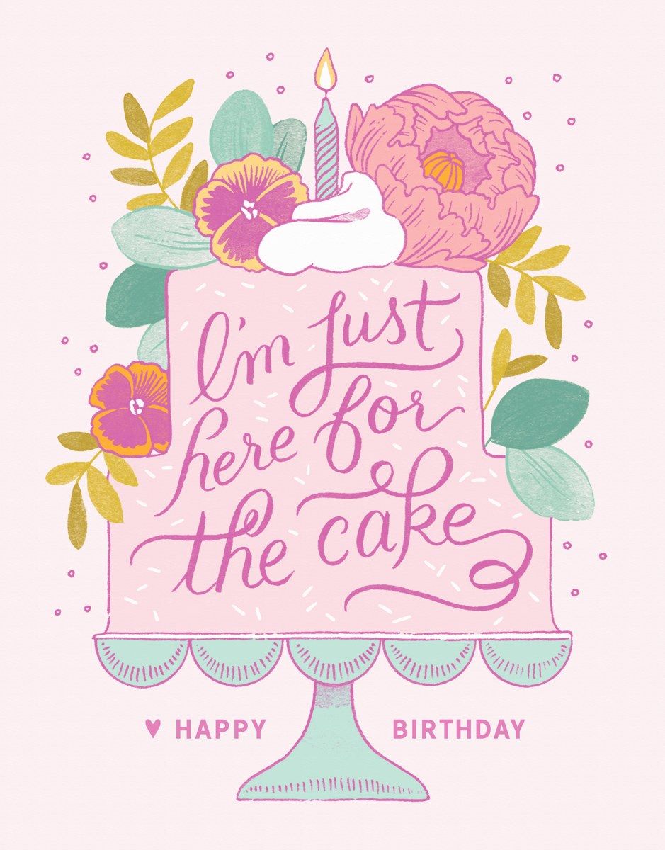 Here For The Cake