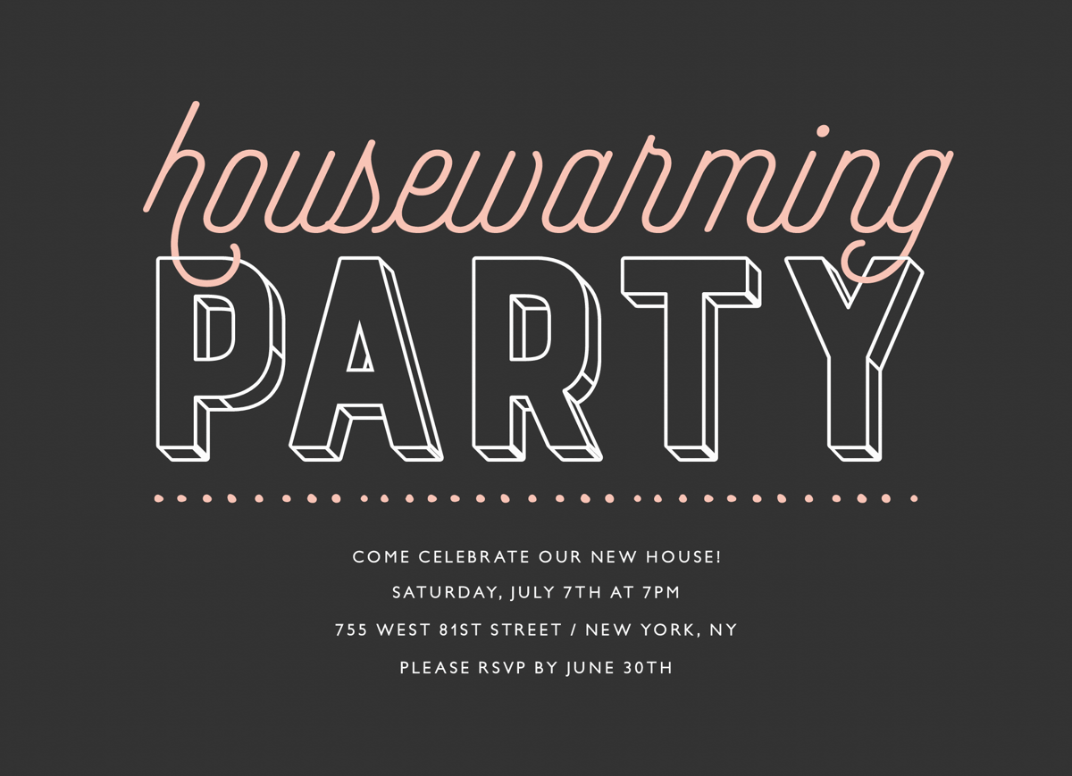 Slate Housewarming Party