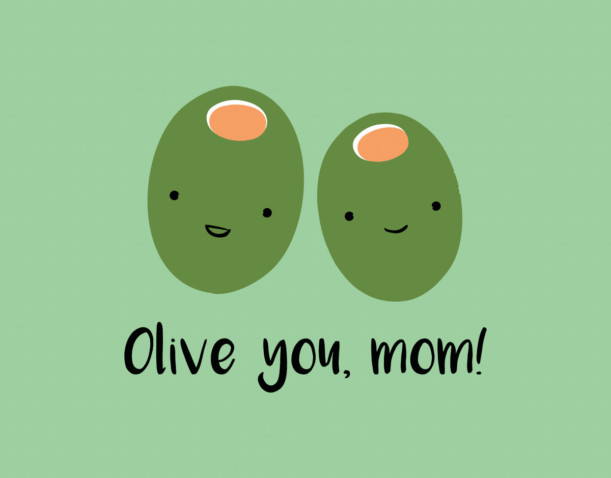 Olive You, Mom