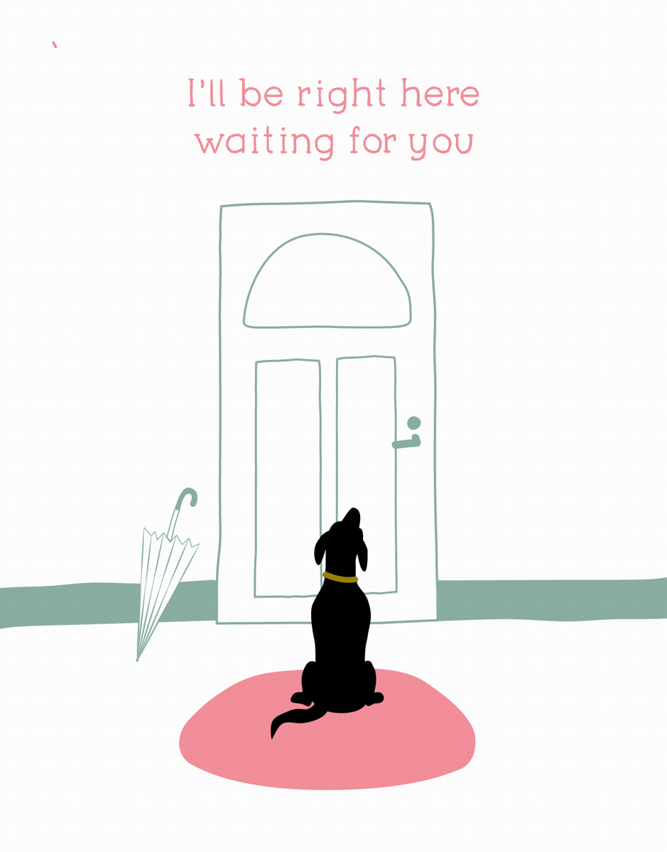 Dog Waiting Missing You Card