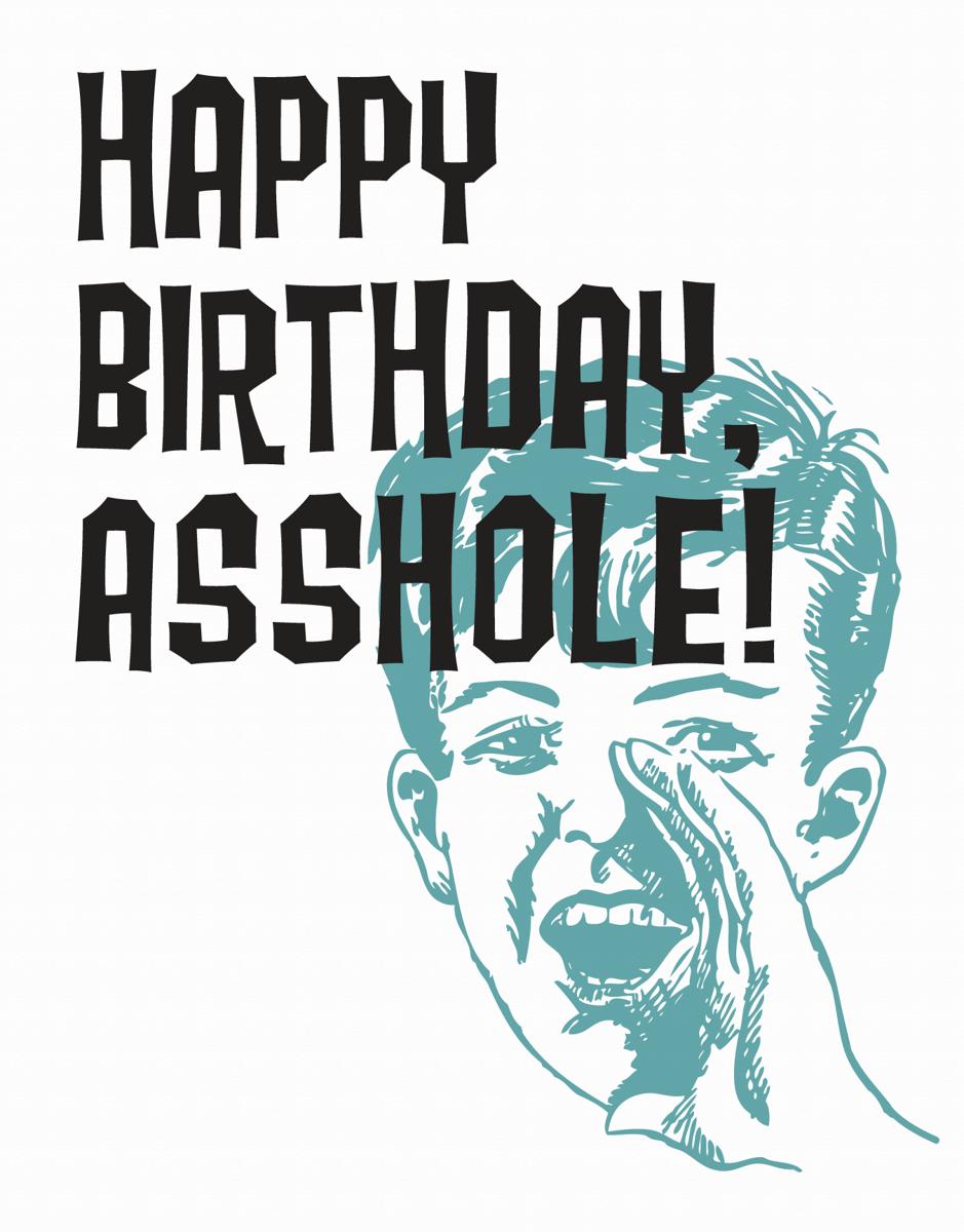 Retro Asshole Birthday Card