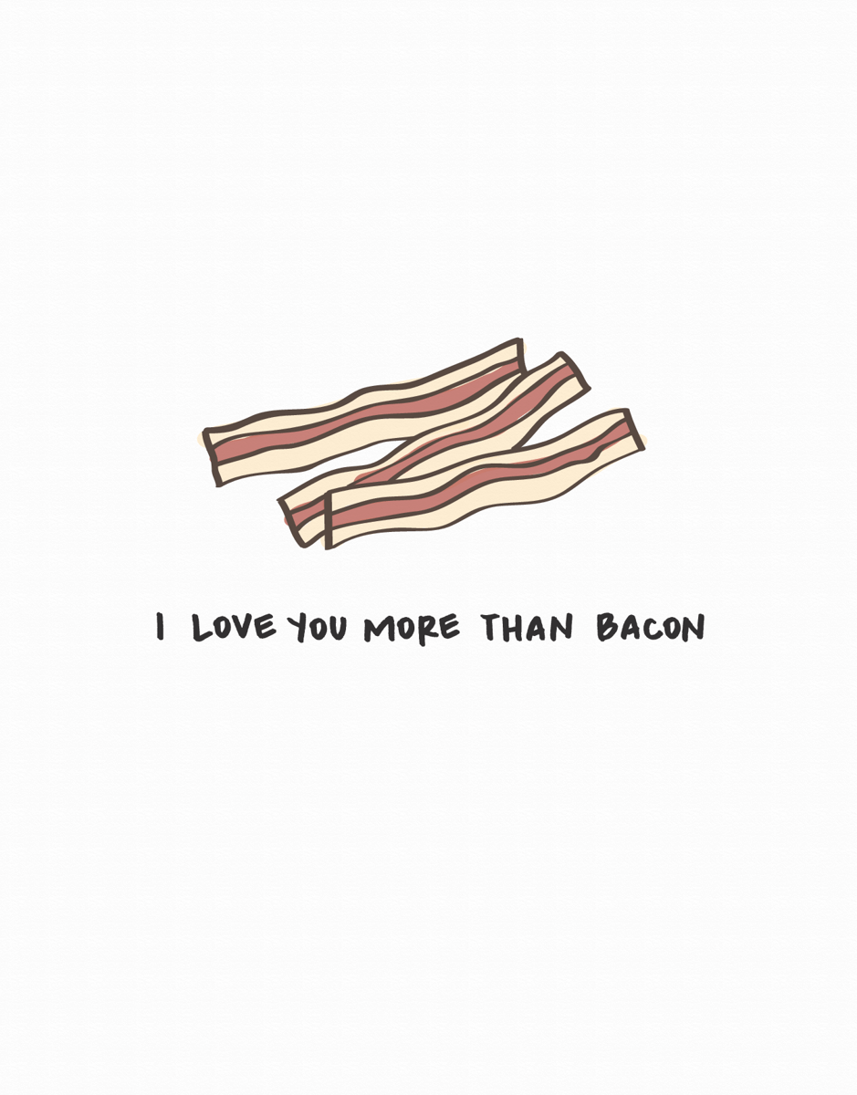 I love you more than bacon valentine's day card