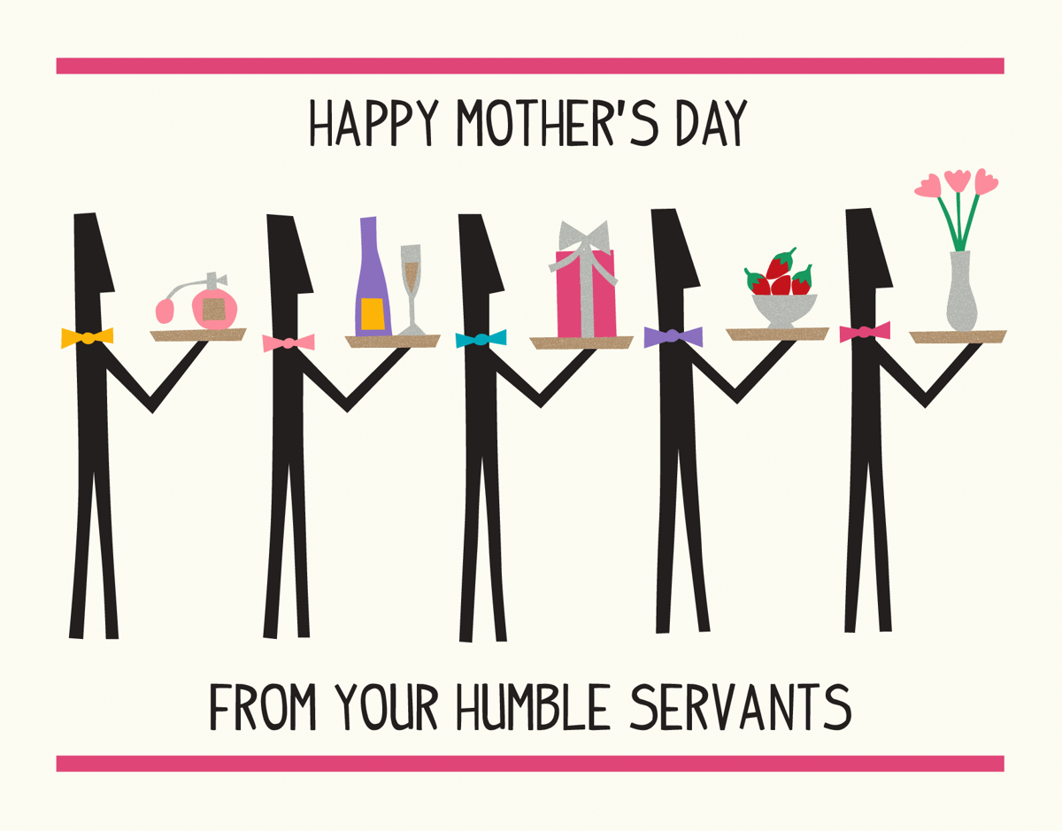 Mother's Day Servents
