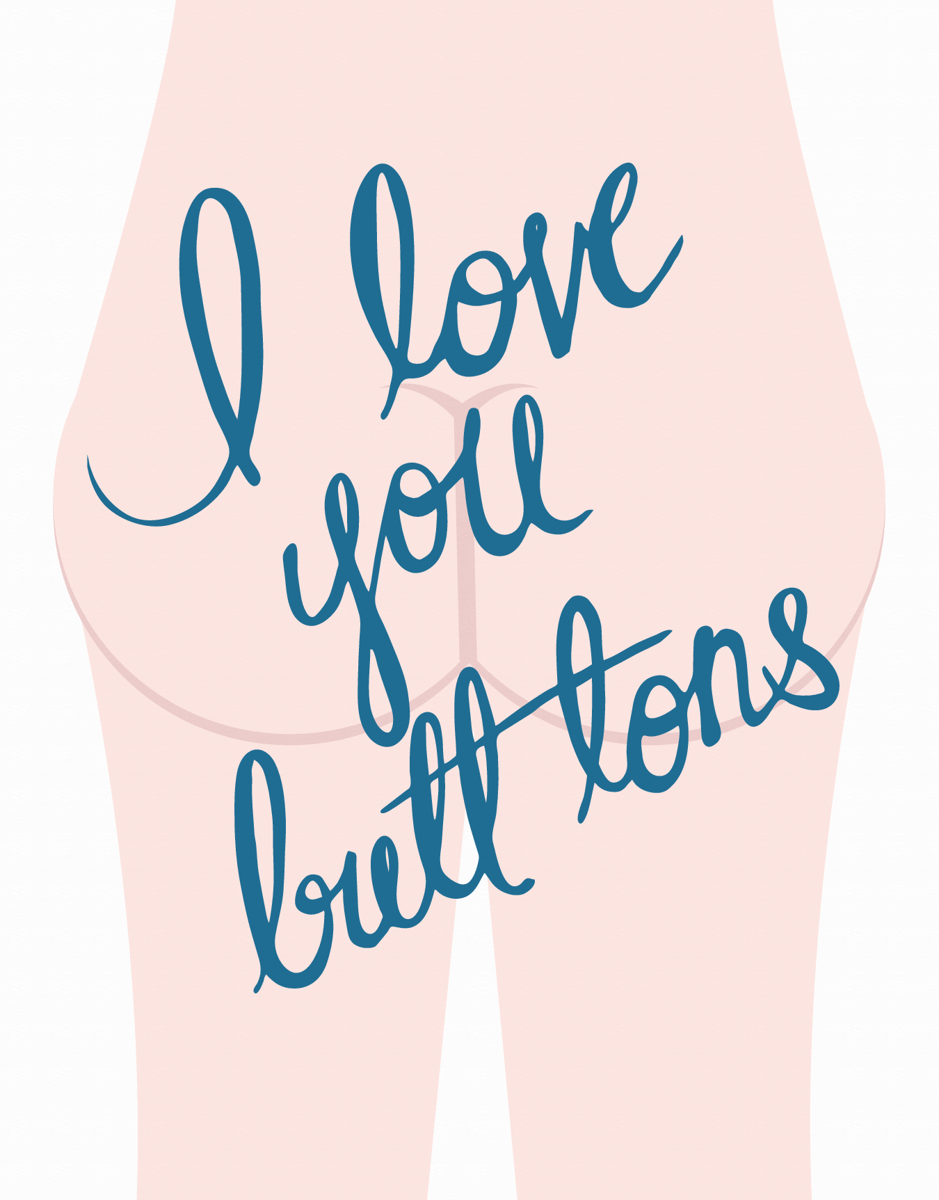 Funny I Love You Butt Tons Love Card