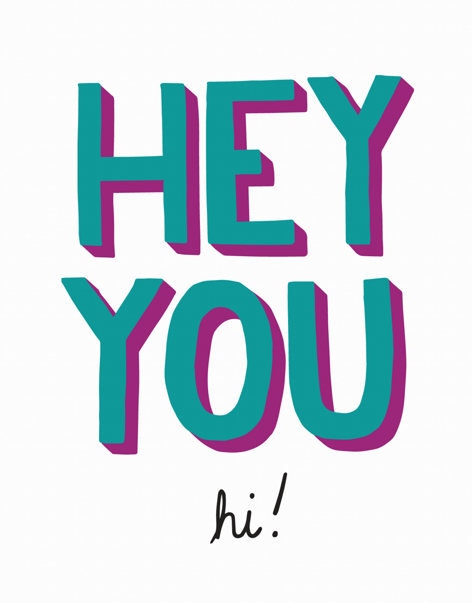 Fun Hey You Hello Card