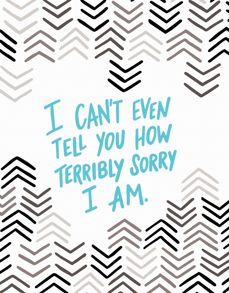 Terribly Sorry