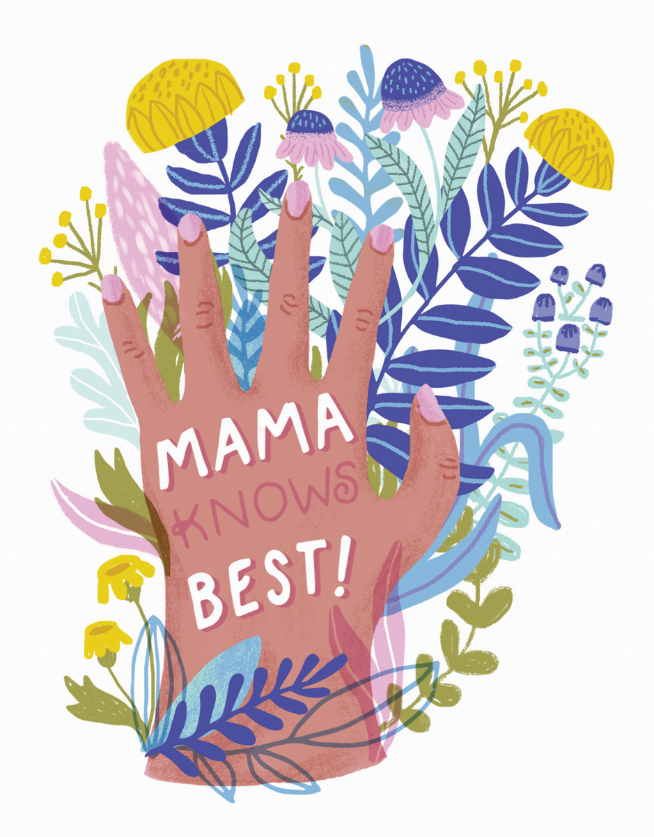 Mama Knows Best