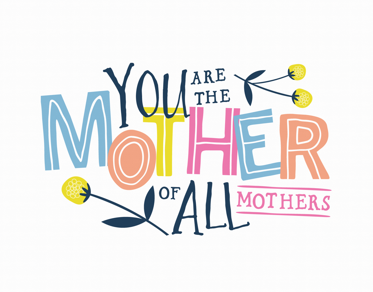 Mother Of All Mothers
