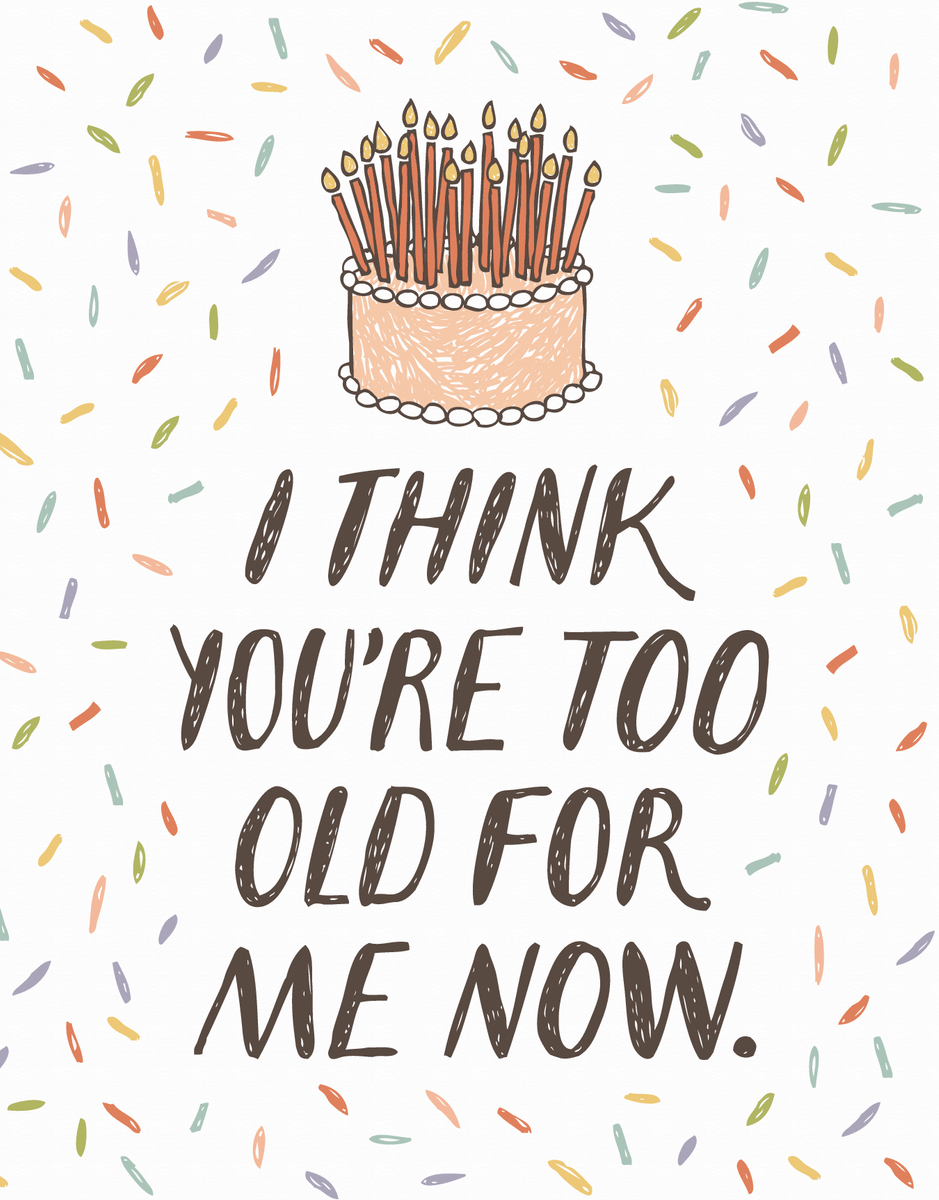 Too Old For Me