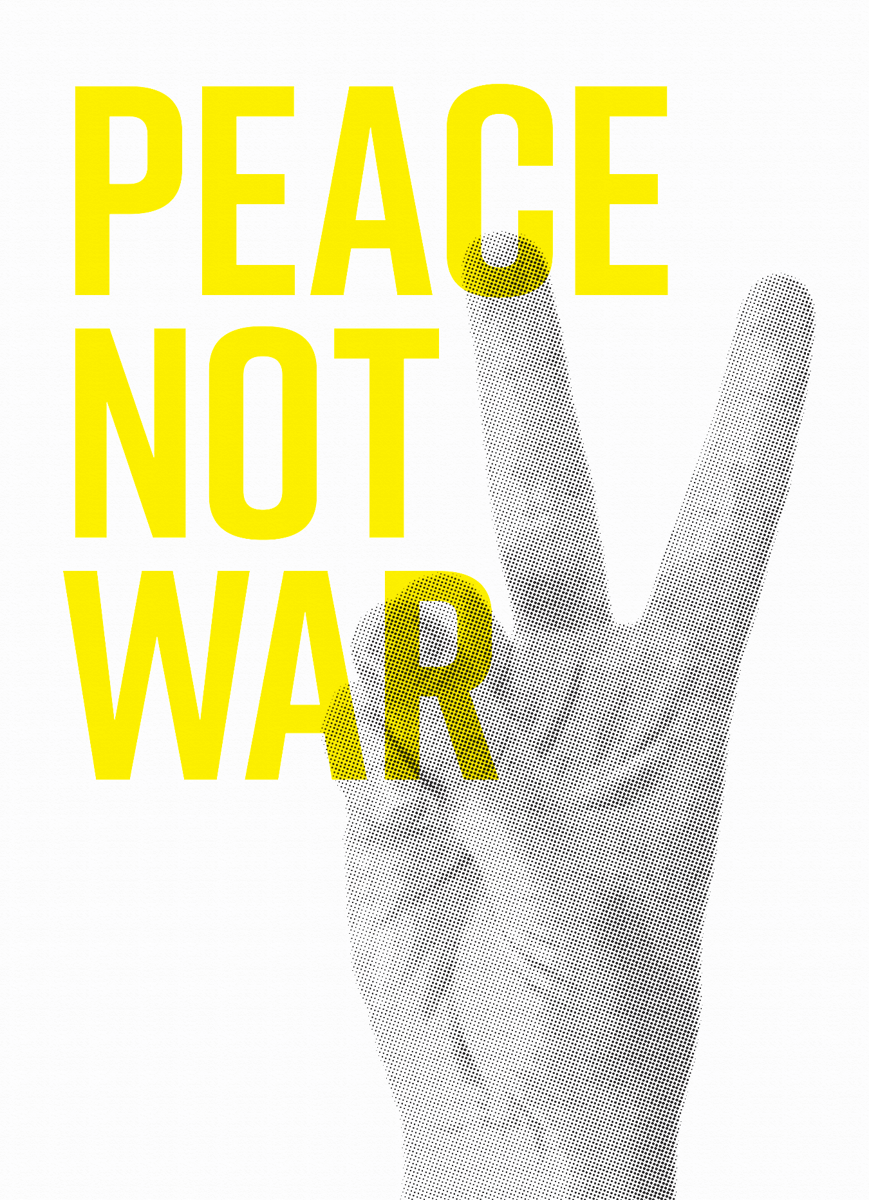 Peace Not War