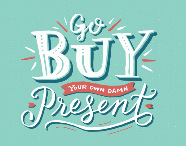 Buy Your Own Present