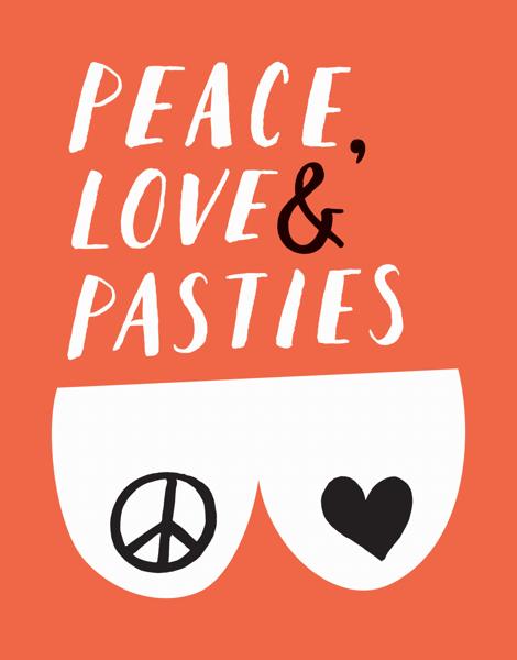 Peace Love & Pasties