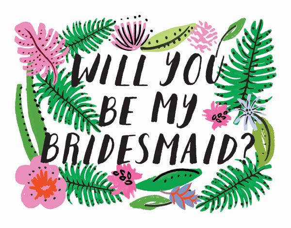 Will You Be My Bridesmaid
