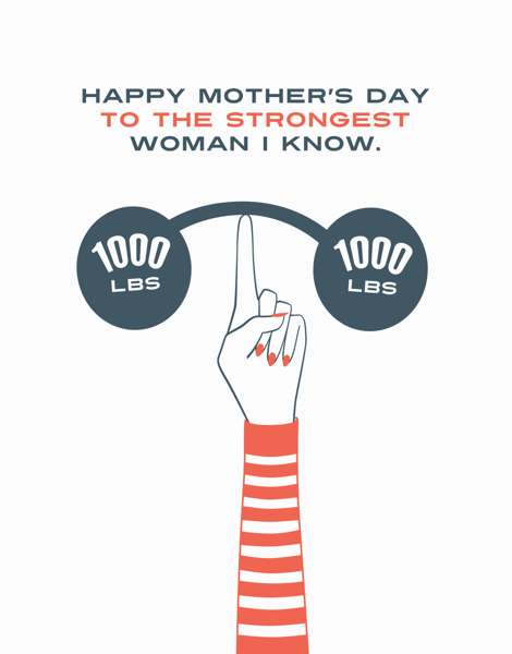 Strong Mom charming Mother's Day Card