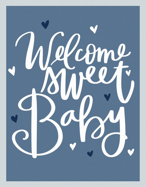 Welcome Sweet Baby Blue