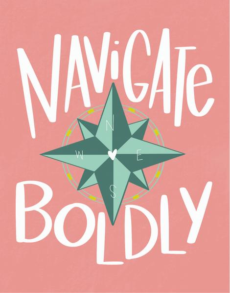 Navigate Boldly