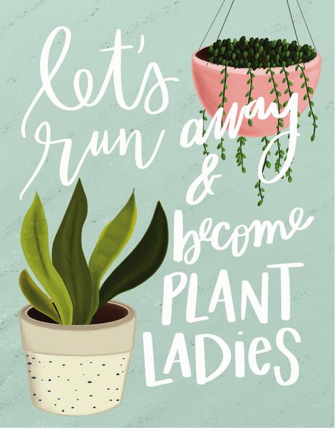 Plant Ladies