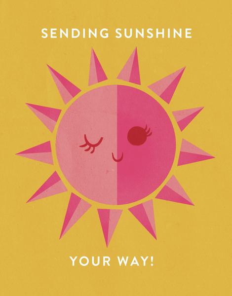 Sending Sunshine Your Way