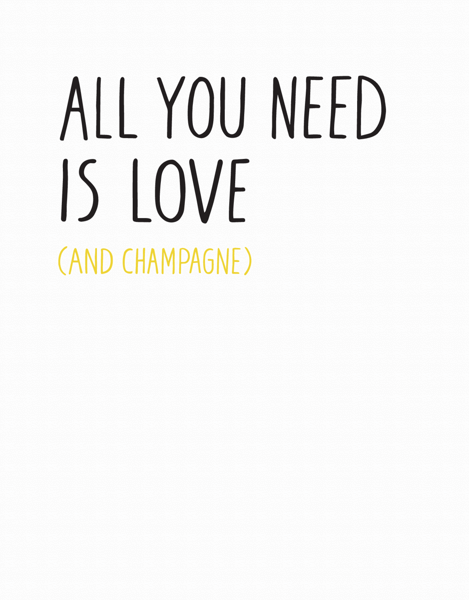 All You Need Is Champagne