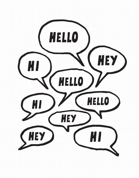 Hey Hi Hello Greetings