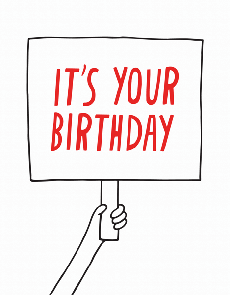 It's Your Birthday Sign