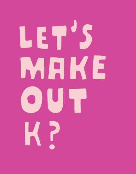 Let's Make Out