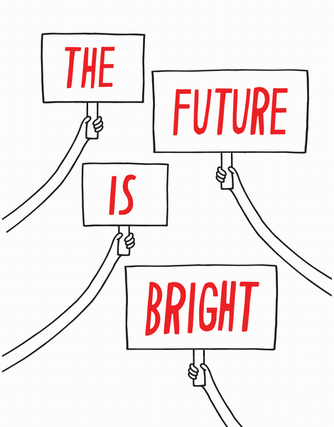 Bright Future Signs