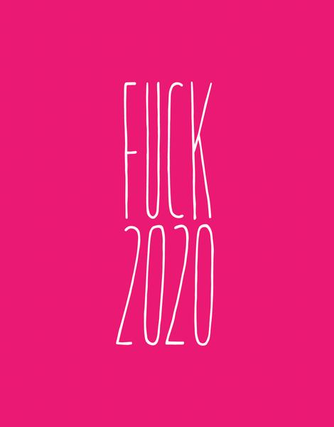Fuck 2020