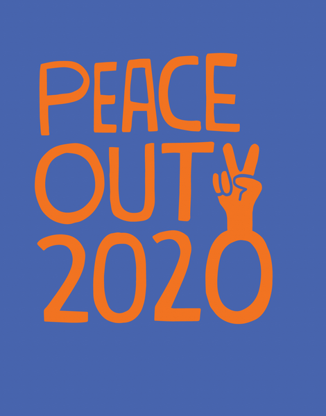 Peace Out 2020