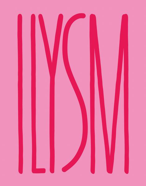ILYSM