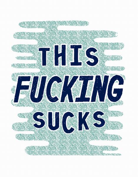 Fucking Sucks