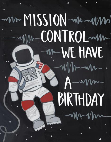 Misson Control Austronaut Birthday Card
