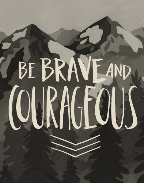 Brave Courageous Encouragement Card