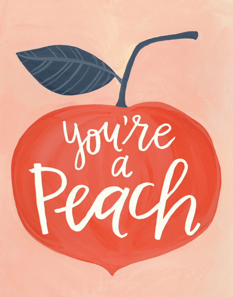 Beautiful Hand Painted You're A Peach Card