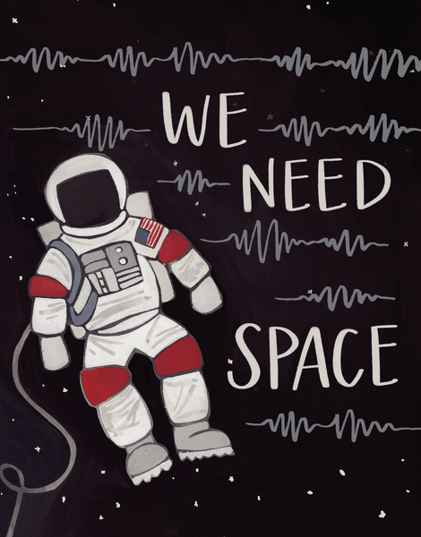 We Need Space