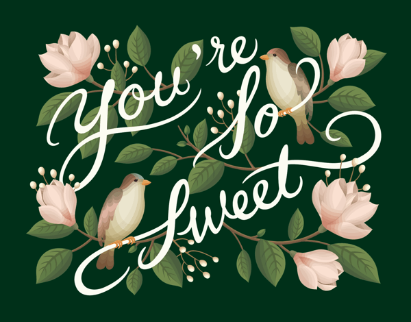 You're So Sweet Calligraphy Friend Card