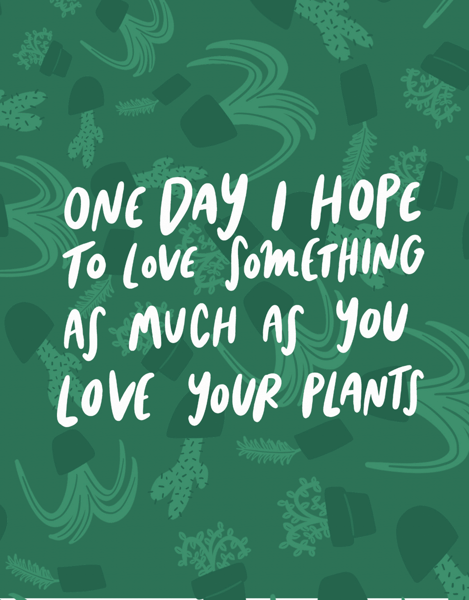 As Much As Your Plants