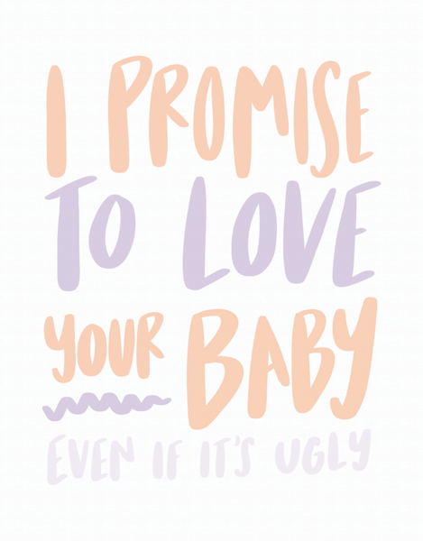 Promise To Love Your Baby