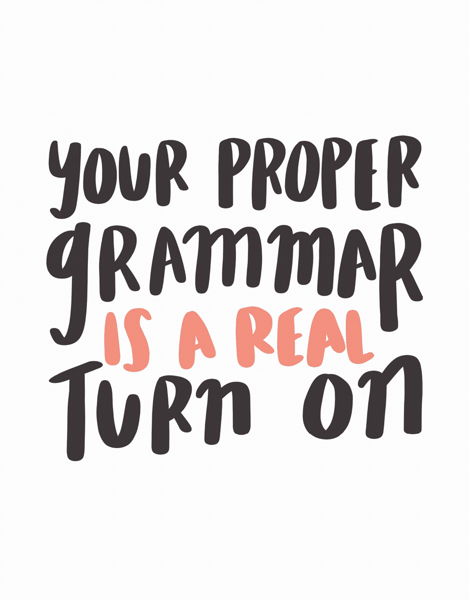Proper Grammar