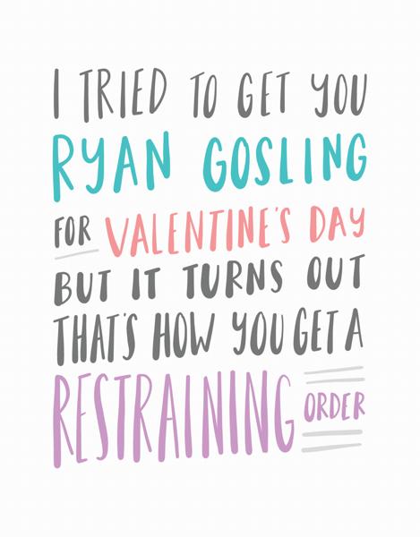 Ryan Gosling Valentine's Day